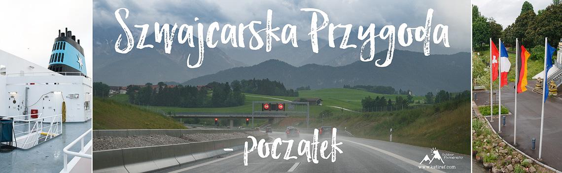Szwajcaria, początek podróży