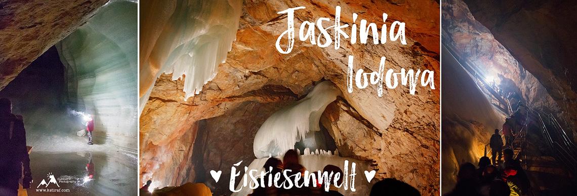 Jaskinie lodowe Eisriesenwelt w Austrii, www.katiraf.com
