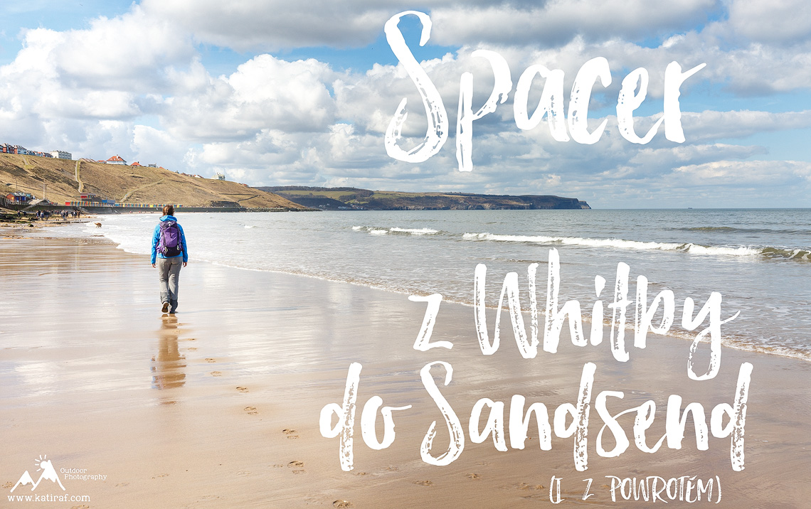 Spacer z Whitby do Sandsend, Yorkshire www.katiraf.com