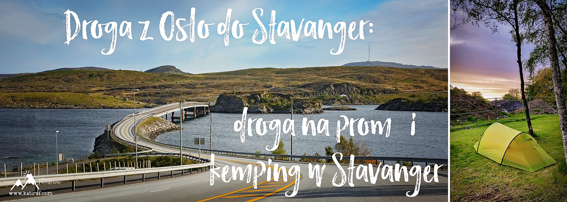 Droga z Oslo do Stavanger, www.katiraf.com