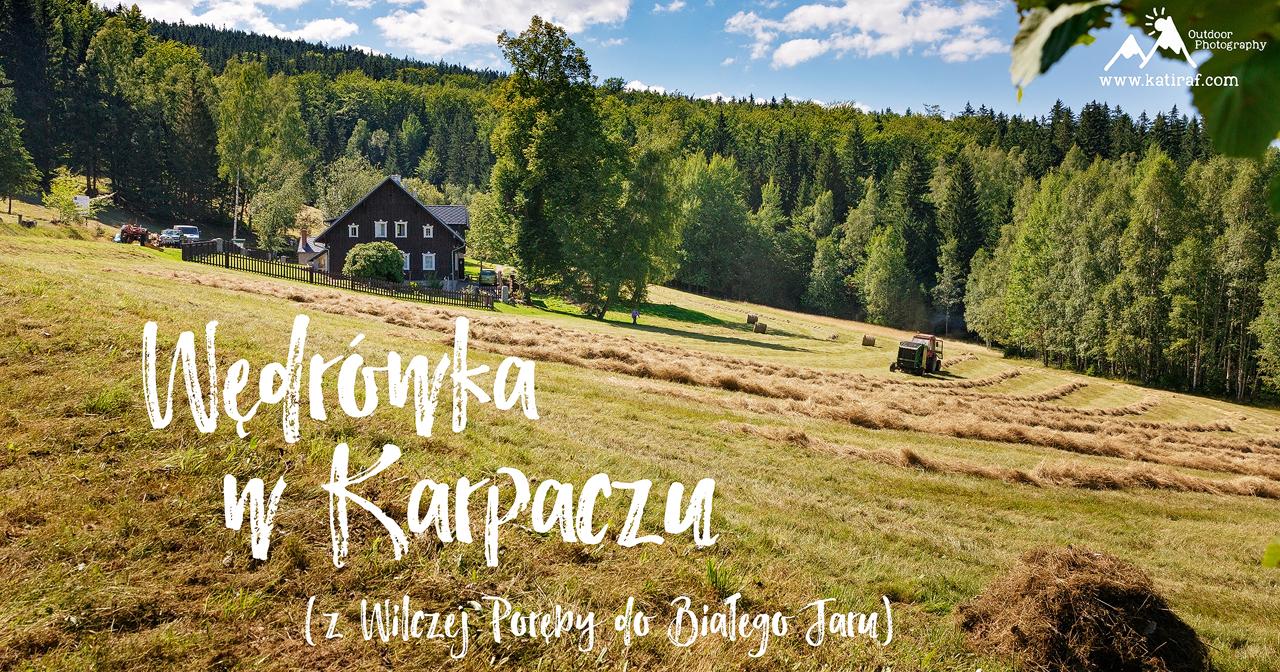Wędrówka w Karpaczu z Wilczej Poręby do Białego Jaru, www.katiraf.com
