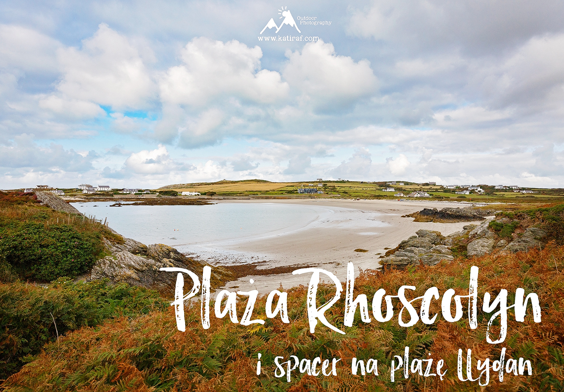 Plaża Rhoscolyn i plaża Llydan