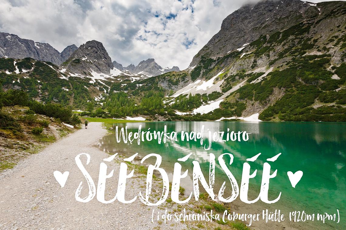 Wędrówka nad jezioro Seebensee, Alpy, Austria www.katiraf.com